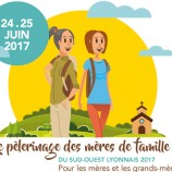 Pèlerinage des mères de familles 26-27 mai 2018