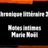 Chronique Littéraire (2) : Marie Noël avec le père Luc Garnier
