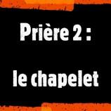 Prière (2) : Le chapelet, avec le père Etienne Roche