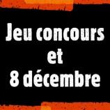 Résultats jeu concours et 8 décembre