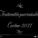 Fraternités de carême 2021: lancement des inscriptions !